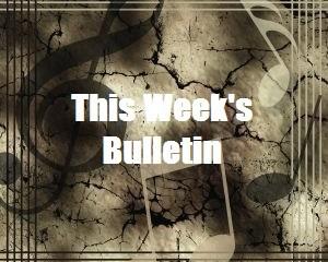 This Week's Bulletin